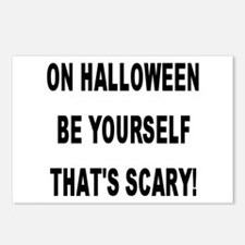 Be Yourself That's Scary! Postcards (Package of 8)