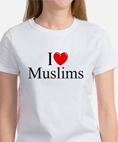 """I Love (Heart) Muslims"" Women's T-Shirt"