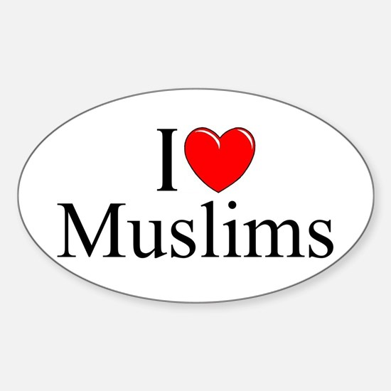 """""""I Love (Heart) Muslims"""" Oval Decal"""