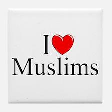"""I Love (Heart) Muslims"" Tile Coaster"