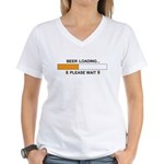 BEER LOADING... Women's V-Neck T-Shirt
