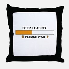 BEER LOADING... Throw Pillow