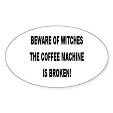 Beware Of Witches Oval Decal