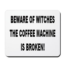 Beware Of Witches Mousepad