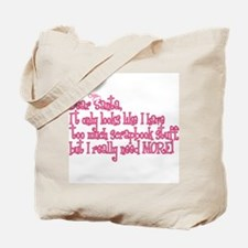 More! Tote Bag