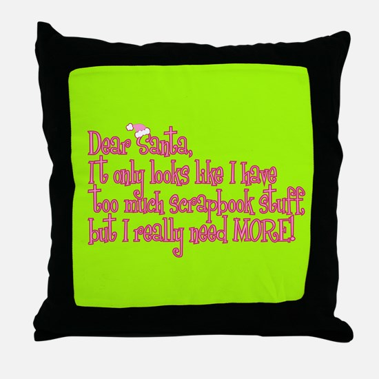 More! Throw Pillow