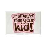 I'm Smarter Than Your Kid! Rectangle Magnet (10 pa