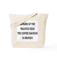 Beware Of The Walking Dead Tote Bag