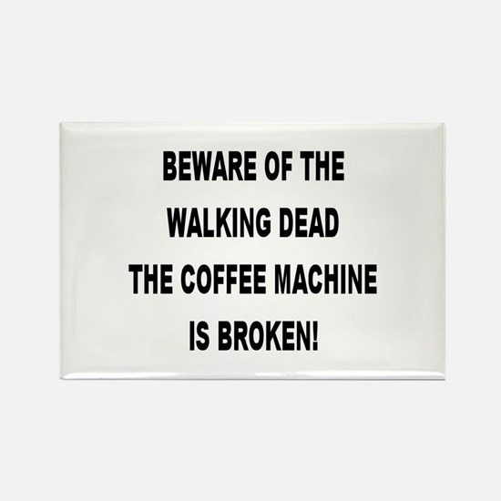 Beware Of The Walking Dead Rectangle Magnet