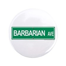 """Barbarian Ave 3.5"""" Button (100 pack)"""