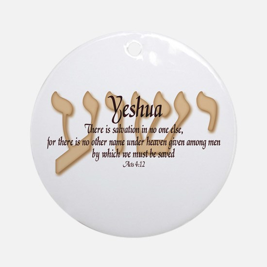 Yeshua Acts 4:12 Ornament (Round)