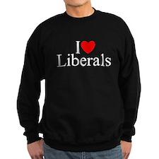 """I Love (Heart) Liberals"" Sweatshirt"