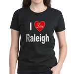 I Love Raleigh (Front) Women's Dark T-Shirt