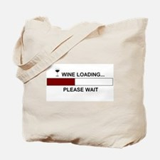WINE LOADING... Tote Bag