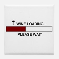 WINE LOADING... Tile Coaster