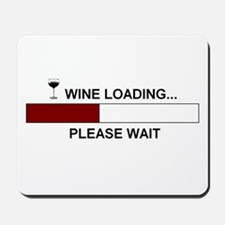 WINE LOADING... Mousepad