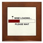 WINE LOADING... Framed Tile