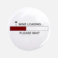 "WINE LOADING... 3.5"" Button"