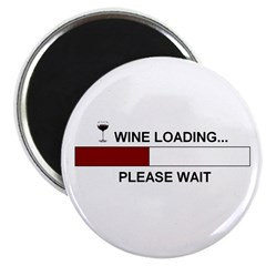"WINE LOADING... 2.25"" Magnet (100 pack)"