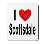 I Love Scottsdale Mousepad