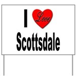 I Love Scottsdale Yard Sign