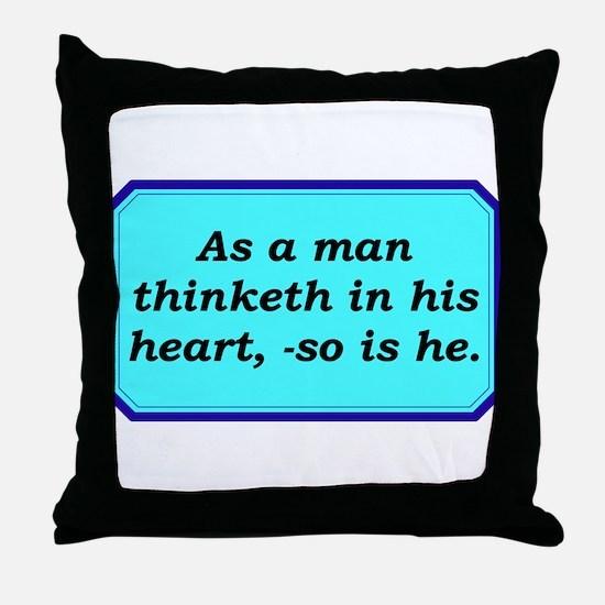 """As a Man Thinketh"" Throw Pillow"