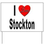 I Love Stockton Yard Sign