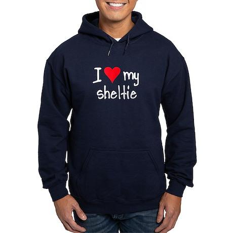 I LOVE MY Sheltie Hoodie (dark)