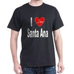 I Love Santa Ana (Front) Dark T-Shirt