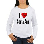 I Love Santa Ana (Front) Women's Long Sleeve T-Shi