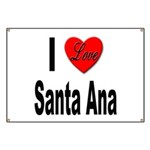 I Love Santa Ana Banner