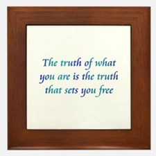 Truth Of What You Are Framed Tile
