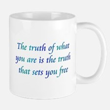 Truth Of What You Are Mug