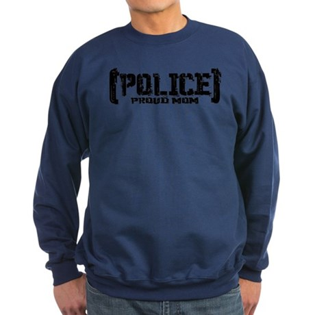 Police Proud Mom Sweatshirt (dark)