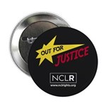 """Out for Justice NCLR 2.25"""" Button"""