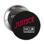 """JUSTICE NCLR 2.25"""" Button"""