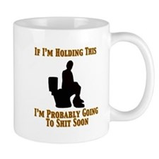 Coffee makes you poop, mug.