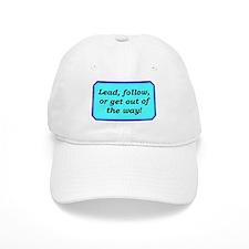 """""""Lead or Follow"""" Baseball Cap"""