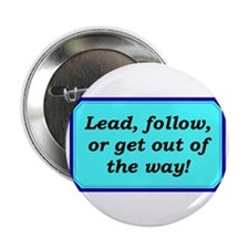 """Lead or Follow"" 2.25"" Button"