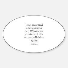 JOHN 4:13 Oval Decal