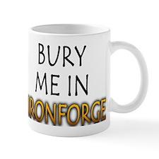 Bury Me in Ironforge Mug