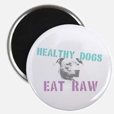 Healthy Dogs Magnet