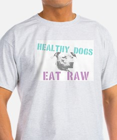 Healthy Dogs T-Shirt