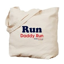 Run Daddy Run Tote Bag