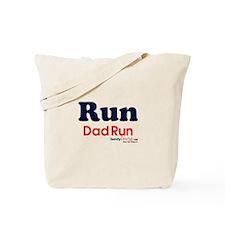 Run Dad Run Tote Bag