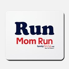 Run Mom Run Mousepad