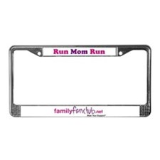 Run Mom Run License Plate Frame