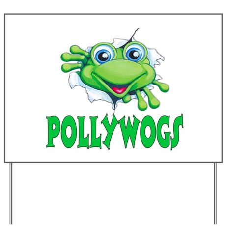 Pollywogs Yard Sign