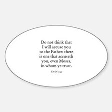 JOHN 5:45 Oval Decal