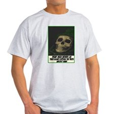 Dead men never lie Ash Grey T-Shirt